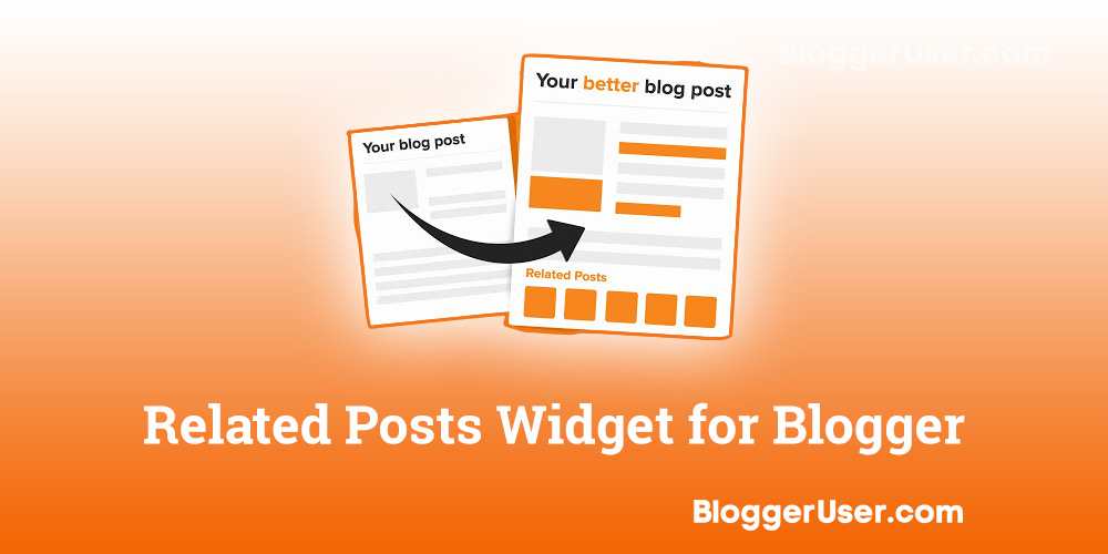 Related Posts Widget for Blogger Blogger User